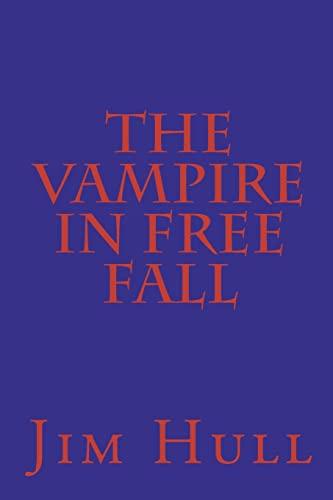 The Vampire in Free Fall: Jim Hull
