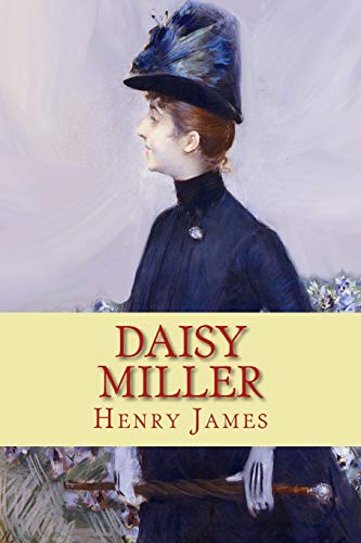 a summary of the book daisy miller by henry james Henry james had three brothers and one sister henry james ancestor, william james, was an 18 year old irishman who arrived in america in literary devises foreshadowing is used throughout the book for example, everyone keeps telling daisy to take her medicine or she will get sick.