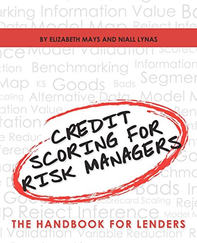 Credit Scoring for Risk Managers : The: Elizabeth Mays; Niall