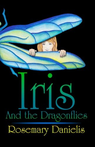 9781450581189: Iris and the Dragonflies