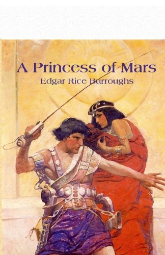 A Princess of Mars (9781450582353) by Edgar Rice Burroughs