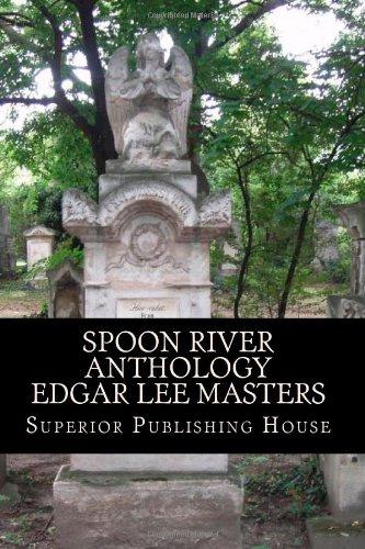 9781450584357: Spoon River Anthology Edgar Lee Masters