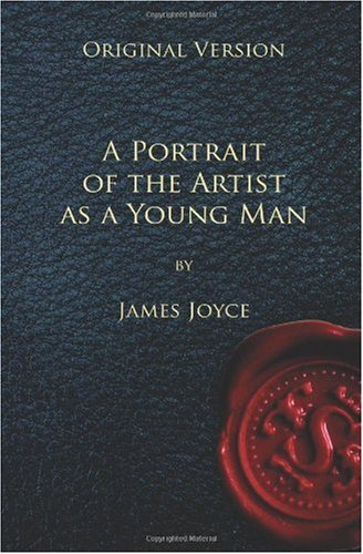 A Portrait of the Artist as a Young Man - Original Version (1450584799) by Joyce, James