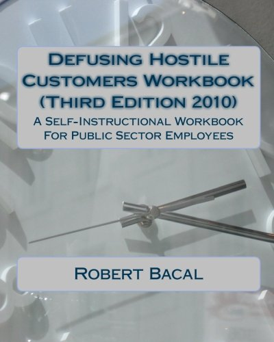 9781450585743: Defusing Hostile Customers Workbook (Third Edition2010): A Self-Instructional Workbook For Public Sector Employees