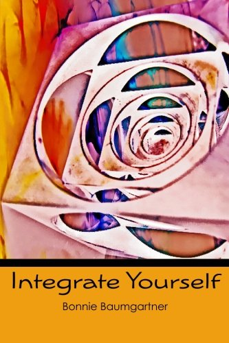 9781450585859: Integrate Yourself