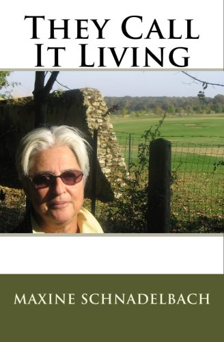9781450586160: They Call It Living
