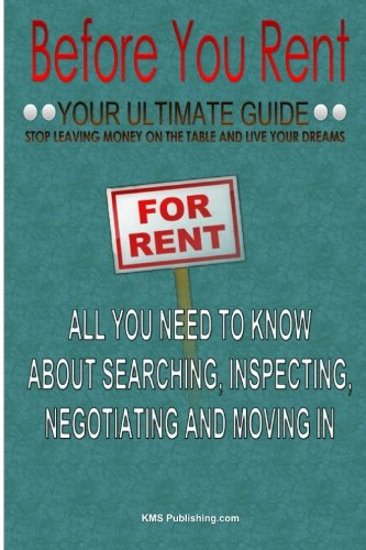 9781450586207: Before You Rent: Your Ultimate Guide On Rental Advice For House Renting And Apartment Renting