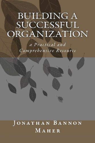 9781450586818: Building a Successful Organization: a Practical and Comprehensive Resource