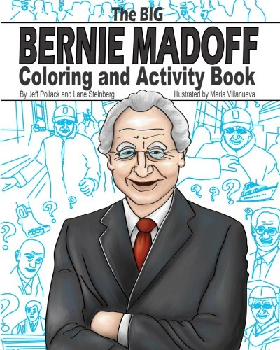 9781450586948: The Big Bernie Madoff Coloring and Activity Book