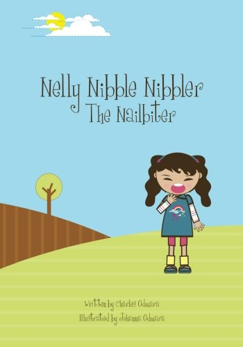9781450586955: Nelly Nibble Nibbler the Nailbiter