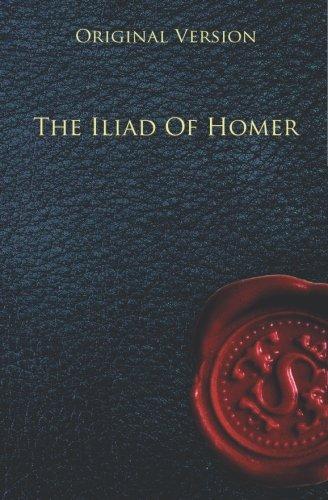 9781450587846: The Iliad Of Homer - Original Version