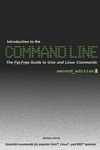 Introduction to the Command Line (Second Edition): Nicholas Marsh