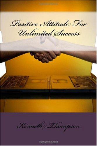 9781450589321: Positive Attitude For Unlimited Success