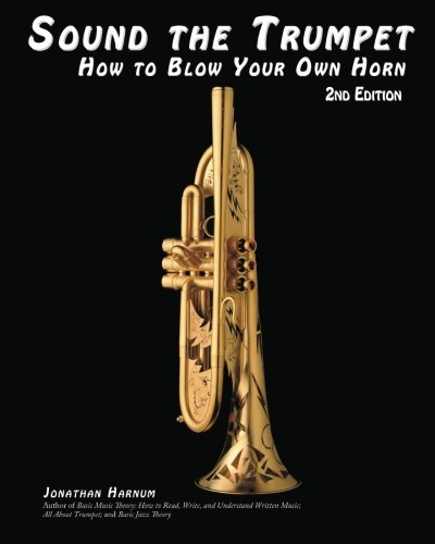 9781450590181: Sound the Trumpet: How to Blow Your Own Horn: 2