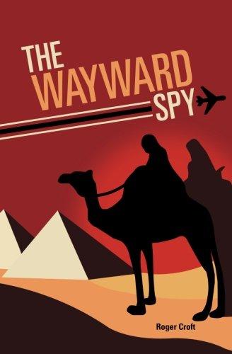9781450590204: The Wayward Spy
