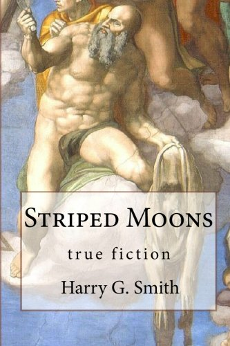 9781450591768: Striped Moons