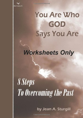 9781450592017: You Are Who GOD Says You Are (Worksheets Only): 8 Steps to Overcoming the Past (Drew's Animals)