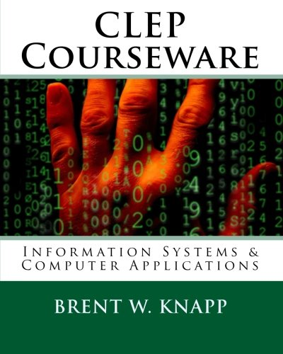 9781450592727: CLEP Courseware: Information Systems & Computer Applications