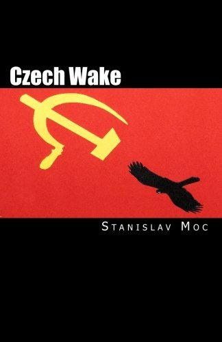 9781450593168: Czech Wake: Fall of the Patriots