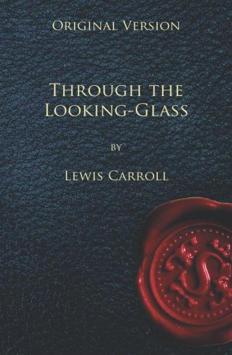 9781450593267: Through the Looking Glass - Original Version