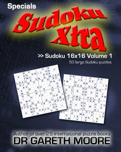 9781450594158: Sudoku 16x16 Volume 1: Sudoku Xtra Specials