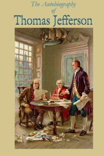 9781450594424: The Autobiography of Thomas Jefferson