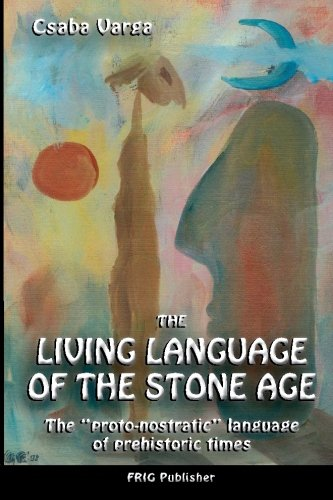 9781450595650: The Living Language of the Stone Age: