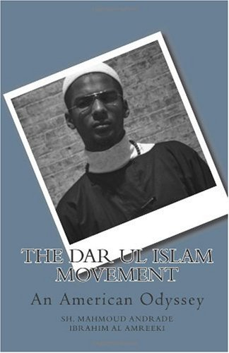 9781450595995: The Dar ul Islam Movement: An American Odyssey