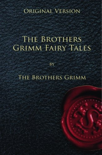 9781450597173: The Brothers Grimm Fairy Tales - Original Version