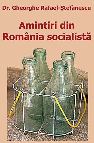 9781450597845: Amintiri din România socialista (Romanian Edition)