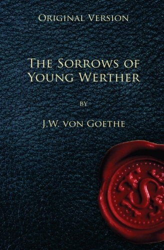 9781450597883: The Sorrows of Young Werther - Original Version