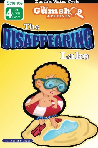9781450598323: The Gumshoe Archives, Case# 4-1-2110: The Case of the Disappearing Lake - Level 2 Reader (GSA – 4th Grade Level 2 Series)