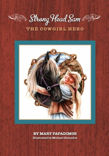 9781450598477: Strong Head Sam the Cowgirl Hero