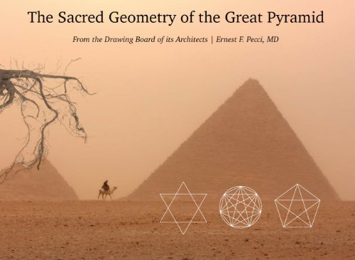 9781450704441: The Sacred Geometry of the Great Pyramid - From the Drawing Board of its Architects
