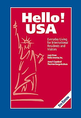 Hello! USA, Everyday Living for International Residents: Judy Priven; Anne