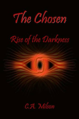 9781450708395: The Chosen Rise of the Darkness