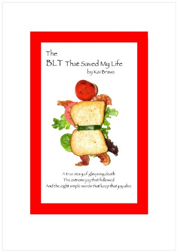The BLT That Saved My Life: Kai Bravo