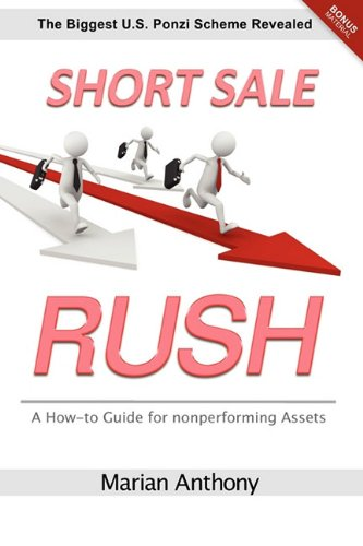 Short Sale Rush: Anthony, Marian