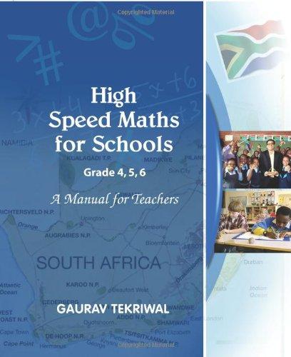 9781450711296: High Speed Maths for Schools Grades 4,5,6 A Manual For Teachers