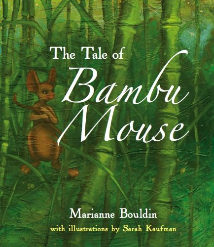 The Tale of Bambu Mouse: Marianne Bouldin