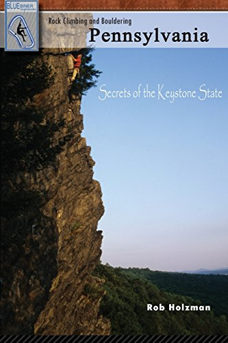 9781450712729: Rock Climbing and Bouldering Pennsylvania: Secrets of the Keystone State