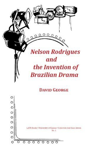 9781450715829: Nelson Rodrigues and the Invention of Brazilian Drama