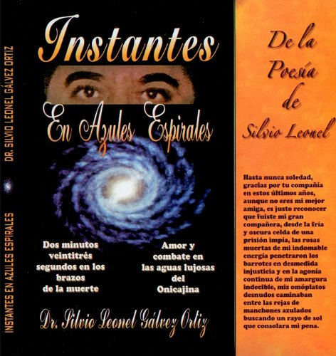 9781450718295: Instantes En Azules Espirales (Metafisica, Poesia, Motivacion)