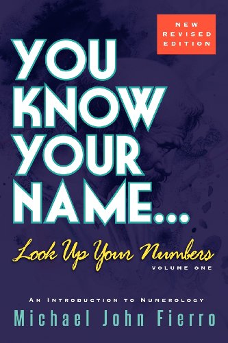 9781450722827: You Know Your Name... Look Up Your Numbers