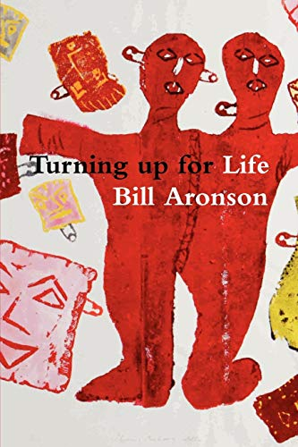 Turning up for Life: Bill Aronson