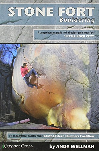 9781450725262: Stone Fort Bouldering: A Comprehensive Guide to the Boulder Problems of