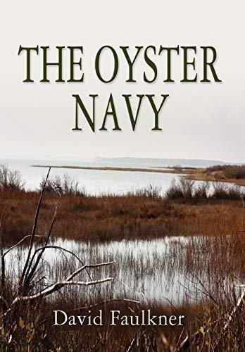 The Oyster Navy: David Faulkner