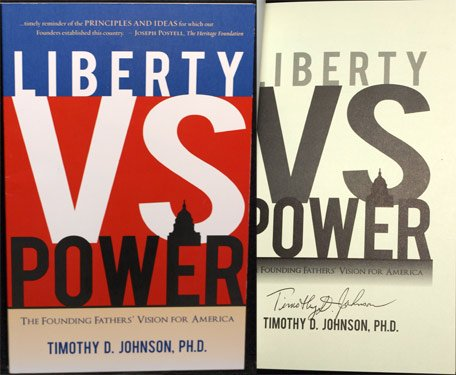 9781450727617: Liberty vs. Power: The Founding Fathers' Vision for America