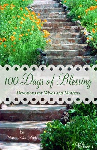9781450727877: 100 Days of Blessing (Volume 1)