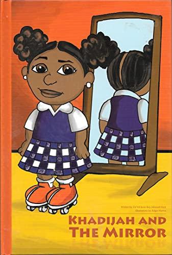 Khadijah and the Mirror by Da'Vel Kent-Bey: Johnnett Kent, Da'Vel